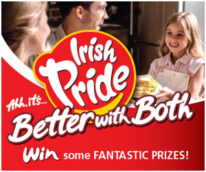 Advert: http://www.irishpride.ie/better-with-both/competition/