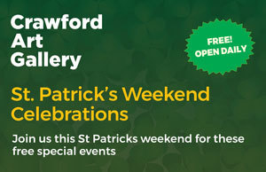 FREE St Patrick's events at Crawford Art Gallery